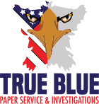 True Blue Paper Service & Investigations